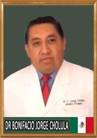 DR BONIFACIO JORGE CHOLULA M
